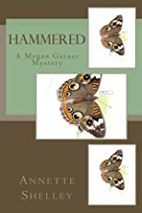 Hammered (Megan Garner Mystery Book 1) Kindle Edition
