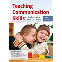 Teaching Communication Skills to Students with Severe Disabilities 3ed