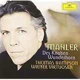 Mahler : Des Knaben Wunderhorn