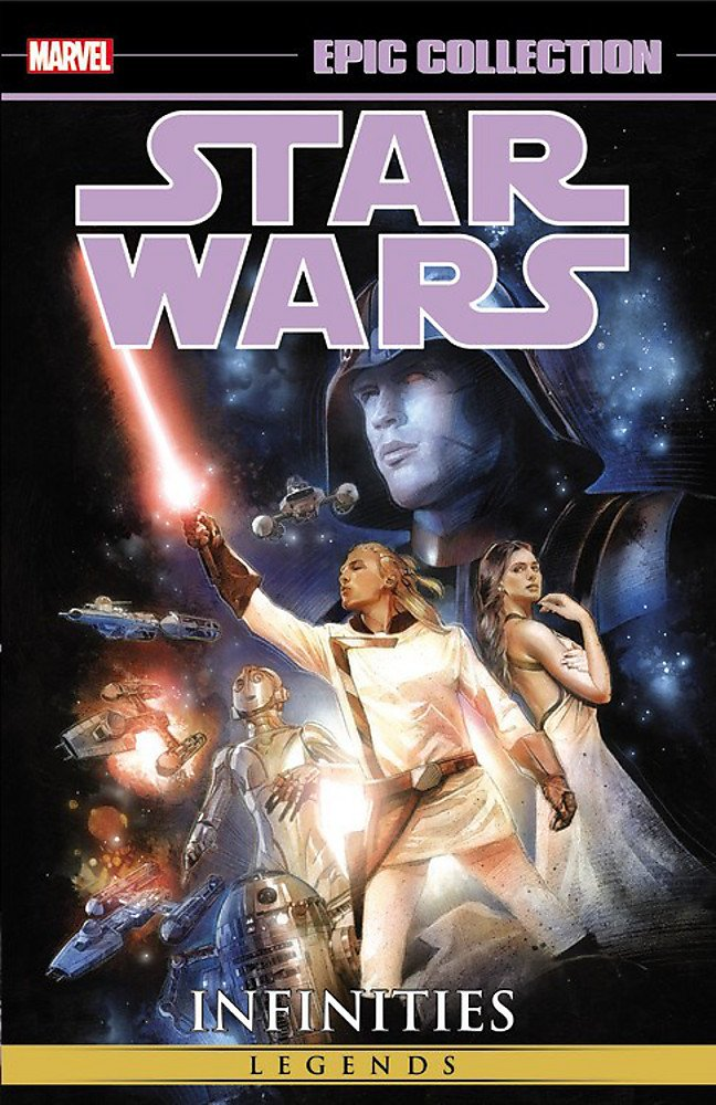 Download Star Wars Epic Collection: Infinities (Star Wars Legends) PDF