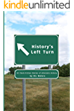 History's Left Turn: 30 Flash-Fiction Stories of Alternate History