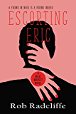 ESCORTING ERIC (The Meat Market series Book 3)