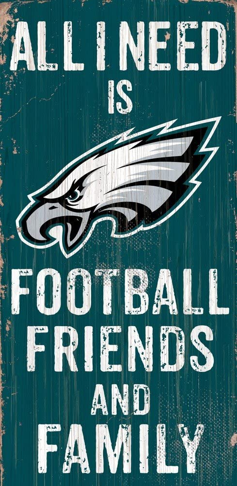 Fan Creations Need is Football, Family & Friends Sign Color Philadelphia Eagles, Multicolored