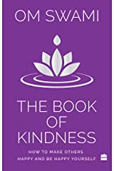 The Book of Kindness: How to Make Others Happy and Be Happy Yourself Paperback