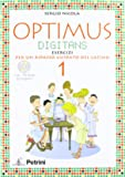 Optimus digitans. Morfologia e elementi di sintassi-Grammatica tascabile-Soluzioni. Per le Scuole superiori. Ediz. illustrata. Con CD-ROM: OPTIMUS DIGITANS 1 +GRAMM.+CD