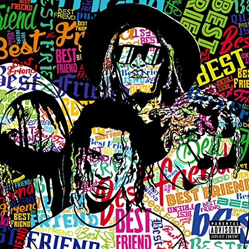 Best Friend [Explicit]