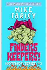 Finders Keepers (Hotshot Book 2) Kindle Edition