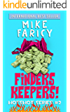 Finders Keepers (Hotshot Book 2)