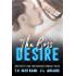 The Boss' Desire (Her Perfect Man Contemporary Romance)