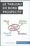 Le tableau de bord prospectif (Gestion & Marketing ( nouvelle édition ) t. 20)