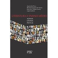 Literatura e Ensino Médio: Acervos, Gêneros, Práticas