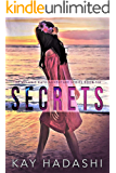 Secrets: Playing the Game of Love (The Melanie Kato Adventure Series Book 6)