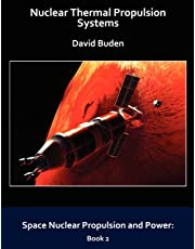 Nuclear Thermal Propulsion Systems