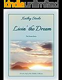 Livin' the Dream (The Dream Series Book 1)