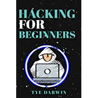 HACKING FOR BEGINNERS: LEARN KALI LINUX AS A PENETRATION TESTER AND MASTER TOOLS TO CRACK WEBSITES, WIRELESS NETWORKS…