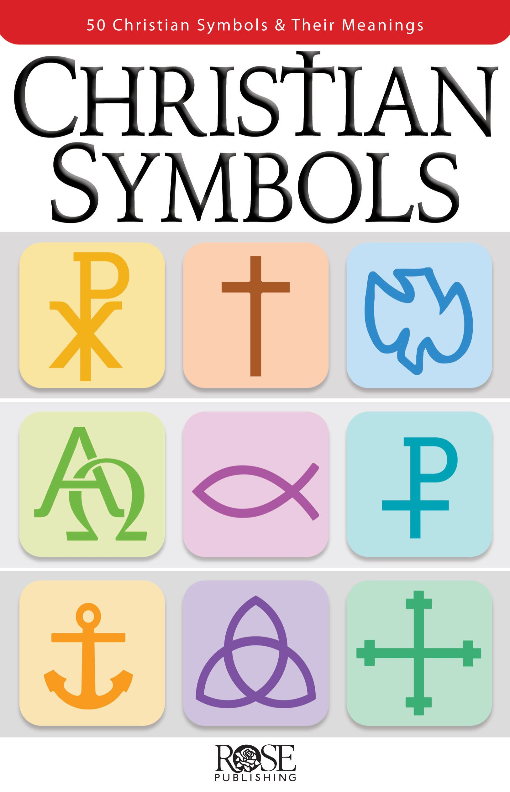 Christian symbols pamphlet rose publishing 9781628622942 amazon christian symbols pamphlet rose publishing 9781628622942 amazon books biocorpaavc Image collections