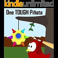 Children's Book: One Tough Piñata [Bedtime Stories for Kids]