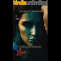 Paranormal love: Collection (4 libri in uno)
