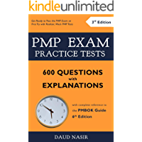 PMP Exam Practice Tests - 600 Questions with Explanations: with complete reference to the PMBOK Guide 6th Edition