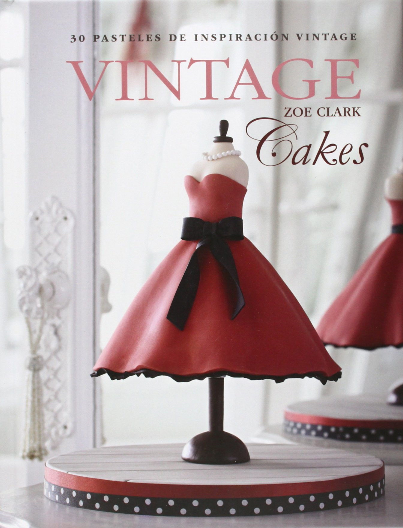 Vintage Cakes (Spanish Edition): Zoe Clark, Juventud: 9788426141095: Amazon.com: Books