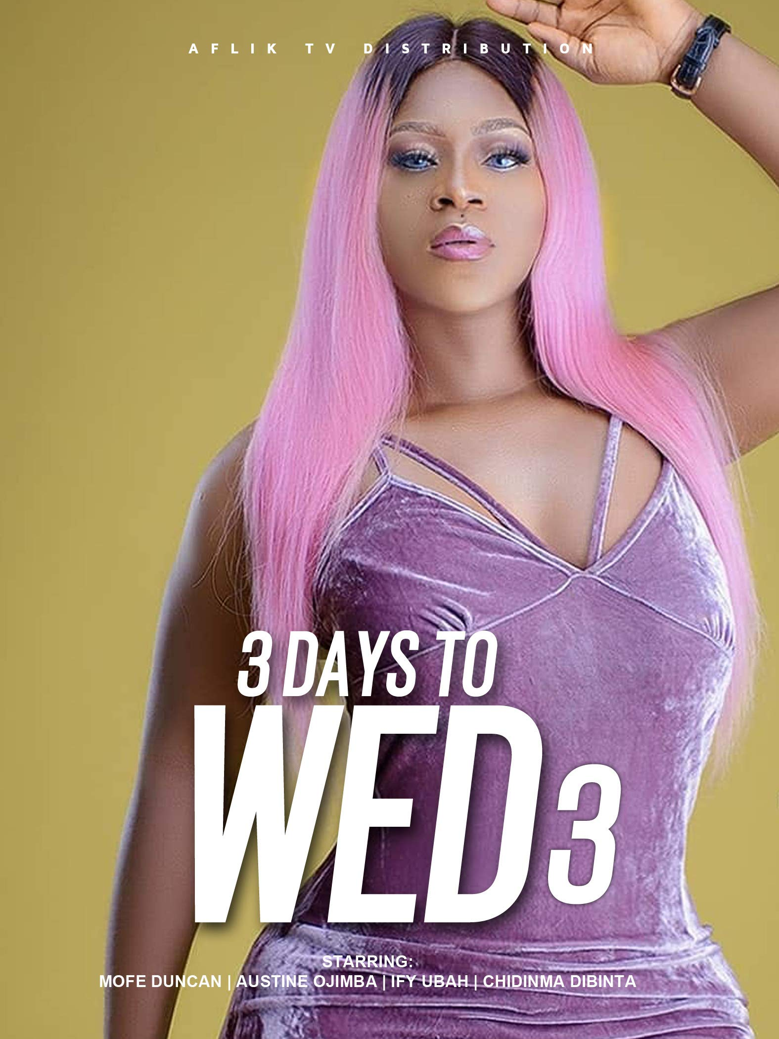 3 Days to Wed 3