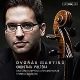 Dvorak/Martinu Cello Concertos