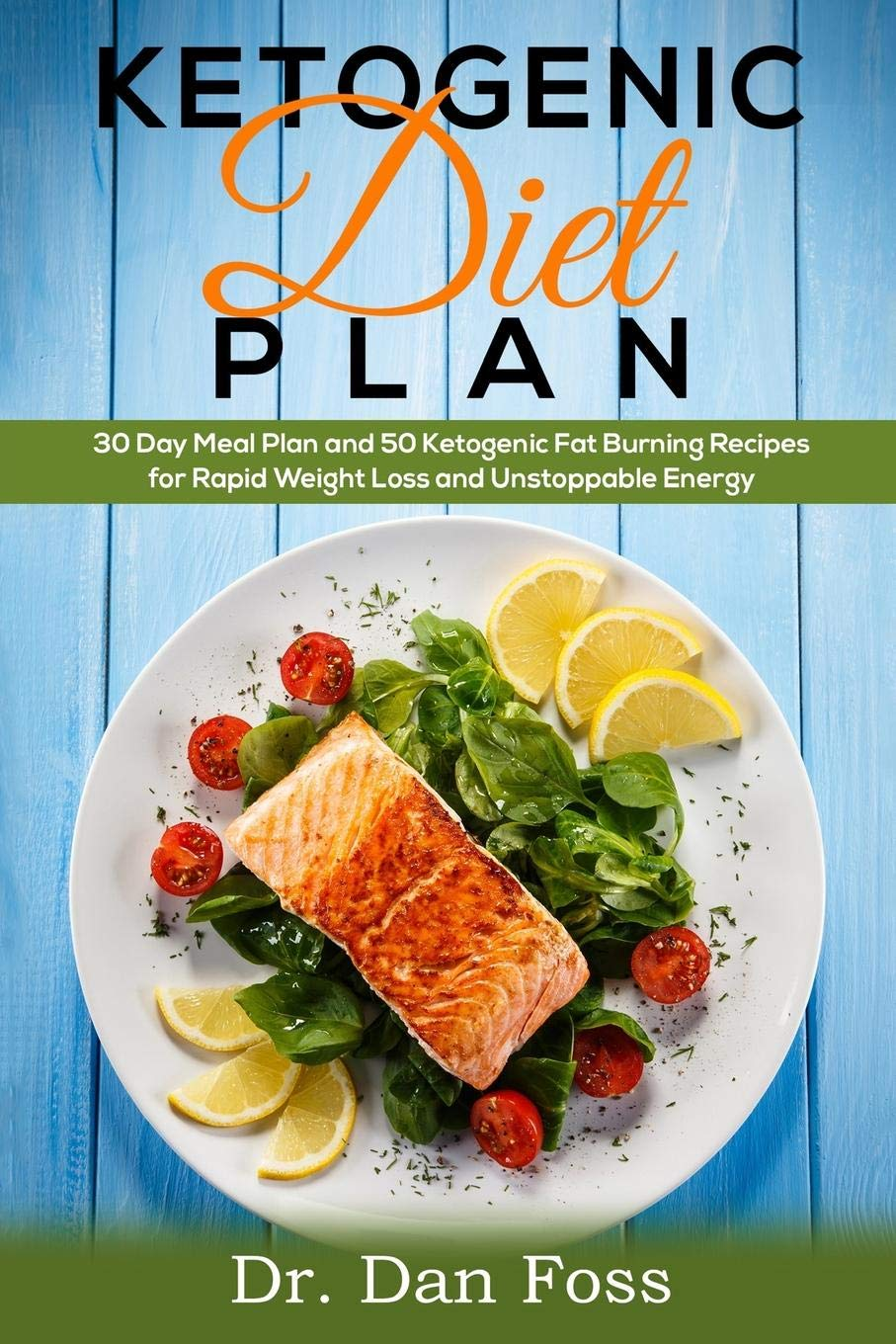 KETOGENIC DIET PLAN 30 DAY MEAL PLAN 50 KETOGENIC FAT