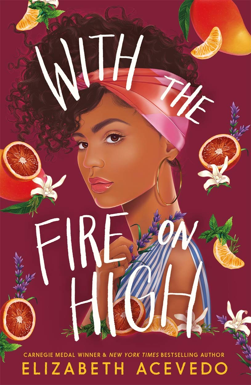 Amazon.com: With the Fire on High: From the winner of the CILIP Carnegie  Medal 2019 (9781471409004): Acevedo, Elizabeth: Books