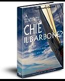 """A """"conti fatti"""" chi è il barbone? (Collana Ribelle Vol. 21)"""