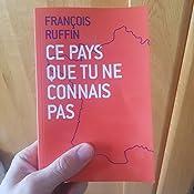 """Résultat de recherche d'images pour """"ce pays que tu ne connais pas françois ruffin"""""""