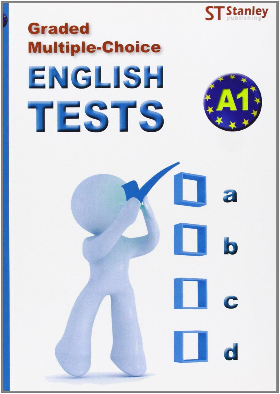 Graded multiple-choice: English tests-A1 (Inglés) Tapa blanda – 15 abr 2010 Glenn Darragh Editorial Stanley 847873497X LENGUAS