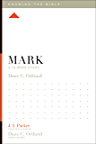 Mark: A 12-Week Study (Knowing the Bible Book 3)