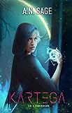 Kartega 2.0: A Star Reborn (Kartega Chronicles Book 2)