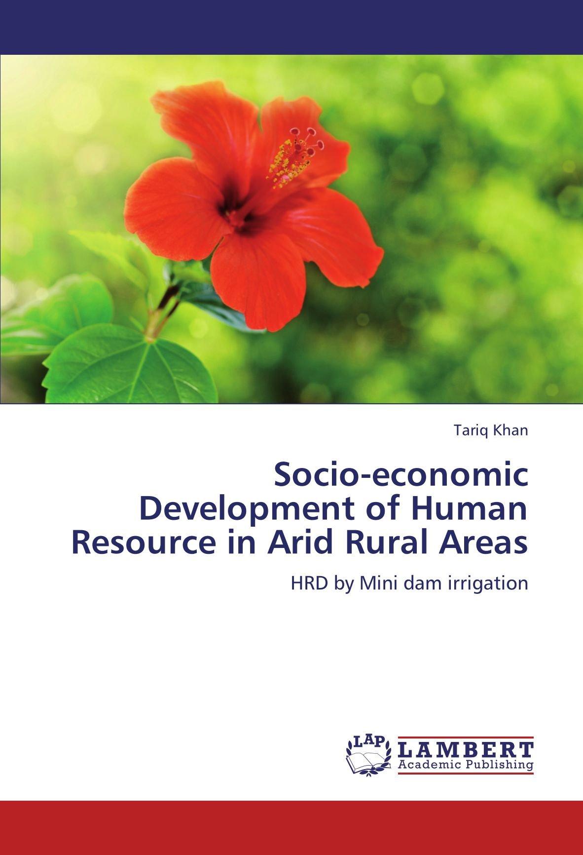 Socio-economic Development of Human Resource in Arid Rural Areas: HRD by Mini dam irrigation