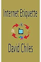 Internet Etiquette: Netiquette Fundamentals Kindle Edition