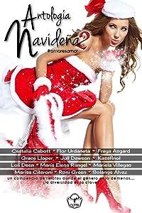 Antología Navideña 2: Multiautor (Spanish Edition)