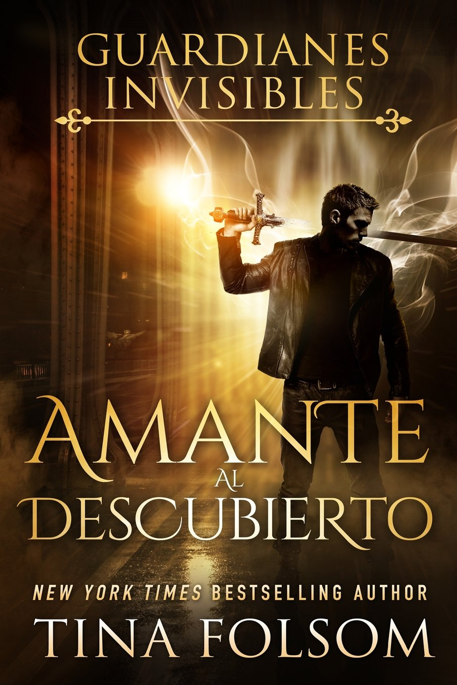Amante Al Descubierto (guardianes Invisibles #1) (spanish Edition): Tina  Folsom, Gely Rivas: 9781492375494: Amazon: Books