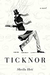 Ticknor: A Novel Kindle Edition
