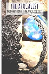 The Apocalist: The bucket list with the apocalypse twist Paperback
