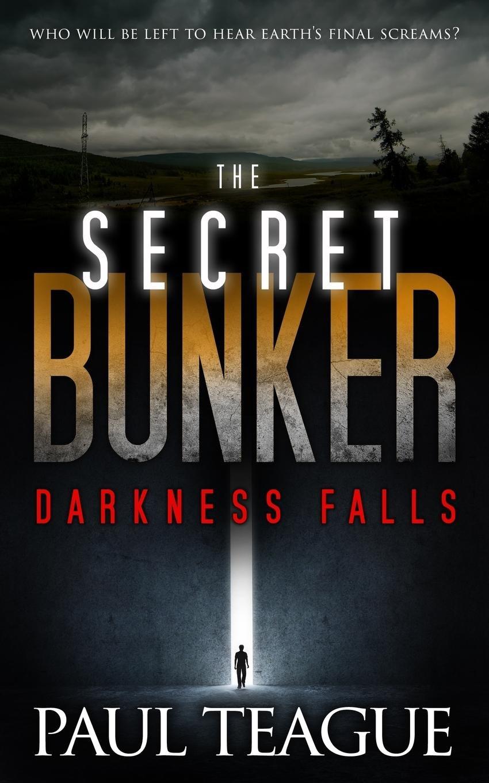The Secret Bunker 1: Darkness Falls (Secret Bunker Trilogy) pdf