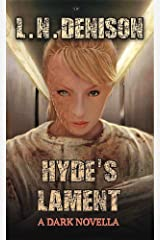 Hyde's Lament: A Dark Novella (Only The Few Book 2) Kindle Edition