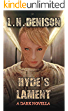 Hyde's Lament: A Dark Novella (Only The Few Book 2)