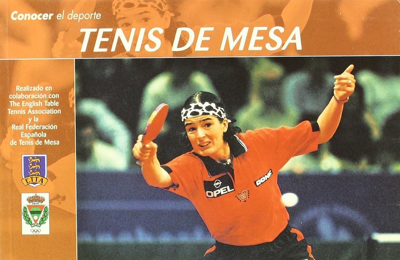 Conocer el Deporte. TENIS DE MESA: Amazon.es: Real Federación Española de Tenis de Mesa, The English Table Tennis Association: Libros