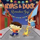 Ilyas & Duck - Ramadan Joy!