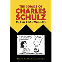 The Comics of Charles Schulz (Critical Approaches to Comics Artists Series)
