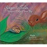 Rupert's Tales: Rupert Helps Clean Up
