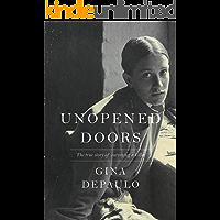 Unopened Doors: The True Story of Surviving a Killer