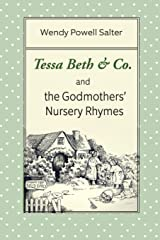 Tessa Beth & Co. and the Godmothers' Nursery Rhymes (Sugarplum Recipes) Paperback