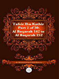 The Quran With Tafsir Ibn Kathir Part 2 of 30: Al Baqarah 142 To Al Baqarah 252