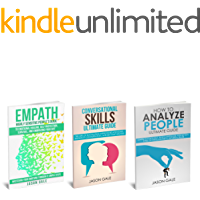 How To Analyze People, Conversational Skills,  Empath Highly Sensitive People 3 Manuscripts in 1 BOOK (Self- Development Starter Pack)